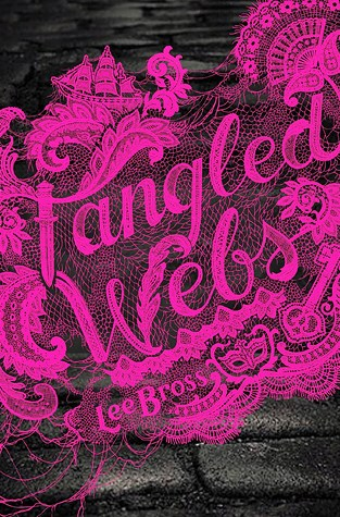 {Review} Tangled Webs by @Lee_Bross @HyperionTeens @DisneyHyperion