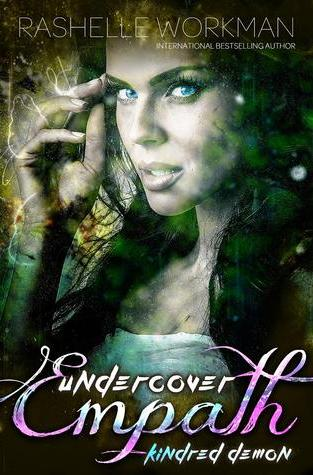 {Review} Undercover Empath: Kindred Demon by @RaShelleWorkman  @CuriosityQuills