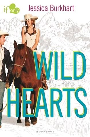 {Review} Wild Hearts by Jessica Burkhart @bloomsburykids