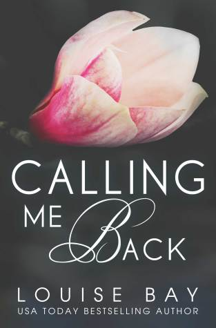 {Review} Calling Me Back by Louise Bay @LouisesBay