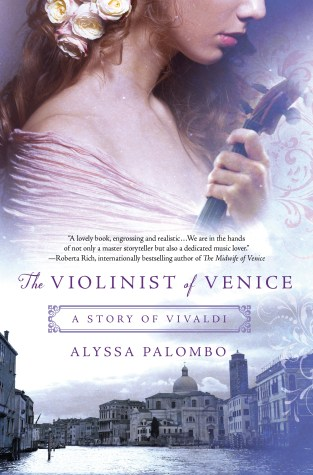 {Guest Post+Giveaway} The Violinist of Venice by Alyssa Palombo @AlyssinWnderlnd