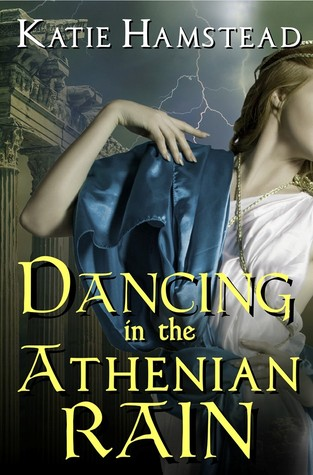 {Review+Giveaway} Dancing in the Athenian Rain by Katie Hamstead