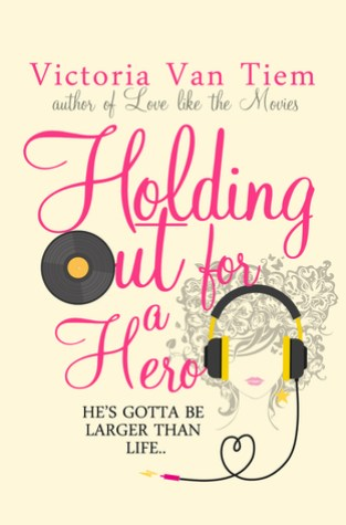 {Interview+Giveaway} Holding out for a Hero by Victoria Van Tiem @VVanTiem_author