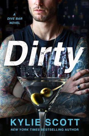 {ARC Review} Dirty by Kylie Scott @KylieScottbooks @StMartinsPress