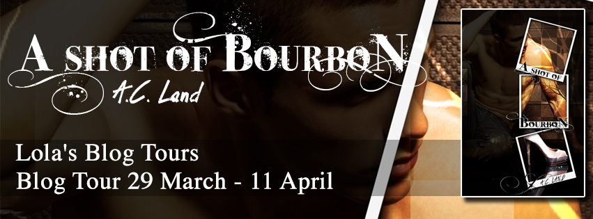 {Top 10+Review+Giveaway} A Shot of Bourbon by A.C. Land @authorACLand
