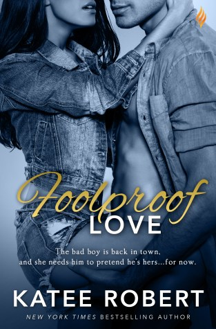 {Review+Giveaway} Foolproof Love by @Katee_Robert @BrazenBooks @entangledpub