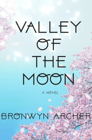 {Guest Post+Giveaway} Valley of the Moon by Bronwyn Archer @BronArchBooks