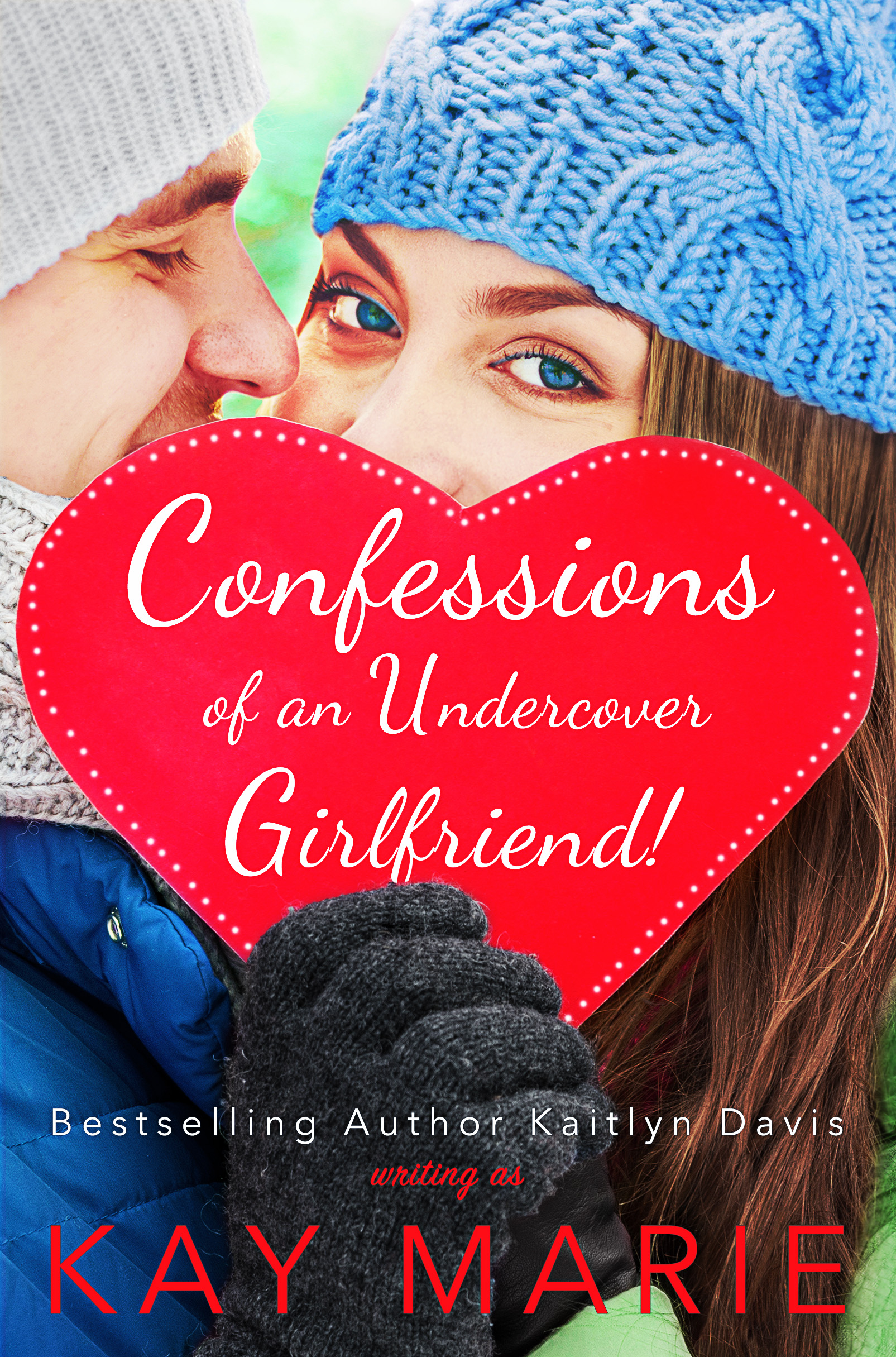Confessions of an Undercover Girlfriend