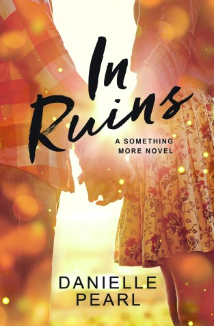 {Review+Giveaway} In Ruins by Danielle Pearl @DaniPearlAuthor @ForeverRomance