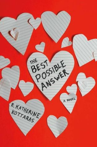 {Review} The Best Possible Answer by E. Katherine Kottaras @ekatwrites @GriffinTeen @StMartinsPress