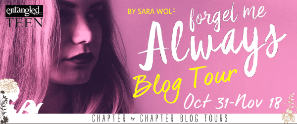 {Review+Giveaway} #ForgetMeAlways by @Sara_Wolf1 @EntangledTeen #LovelyVicious