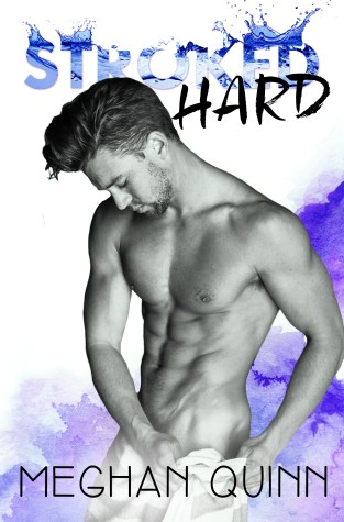 {Review} Stroked Hard by Meghan Quinn @AuthorMegQuinn