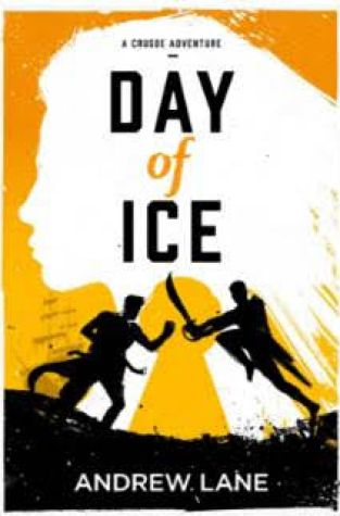 {Giveaway} Day of Ice: A Crusoe Adventure by Andrew Lane