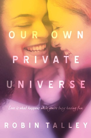 {Author Interview} Our Own Private Universe by Robin Talley