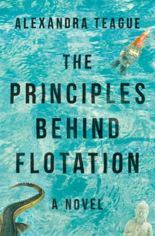 {Giveaway} The Principles Behind Flotation By Alexandra Teague