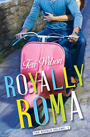 {Review} Royally Roma by Teri Wilson @TeriWilsonauthr ‏@simonschuster ‏