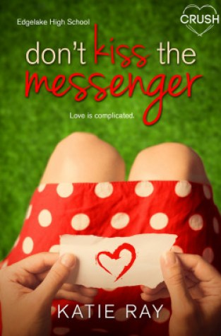 {Review+Giveaway} Don't Kiss the Messenger by Katie Ray @TheWeirdists @EntangledTeen