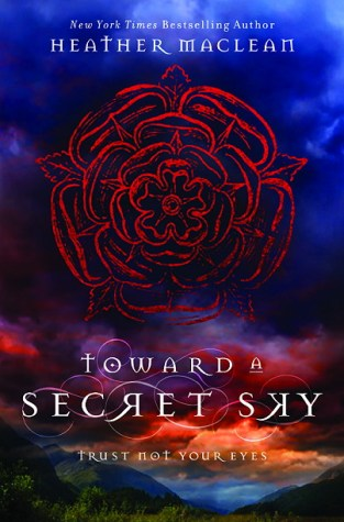 {Review+Random Things+Giveaway} TOWARD A SECRET SKY by @HeatherMaclean @BlinkYABooks ‏