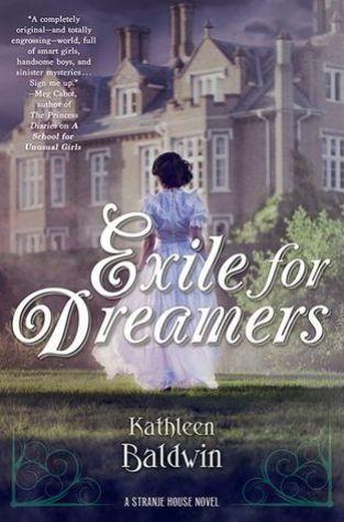 {Review+Giveaway} Exile for Dreamers by Kathleen Baldwin @KatBaldwin @TorTeen
