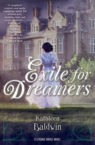 {Review+Giveaway} Exile for Dreamers by Kathleen Baldwin @KatBaldwin @TorTeen