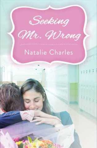 {Mini Review+Giveaway} Seeking Mr. Wrong by Natalie Charles @GalleryBooks