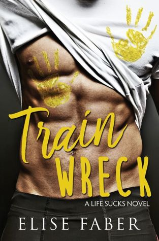 {Review} Train Wreck by Elise Faber @faberelise