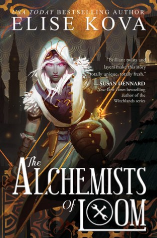 {Review} The Alchemists of Loom by @EliseKova @PriceWorldPub