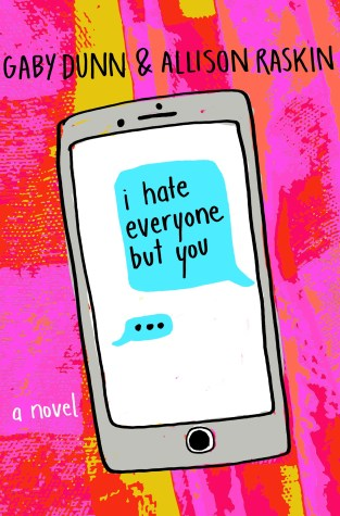 {ARC Review+Giveaway} I Hate Everyone but You by @AllisonRaskin @GabyDunn @WednesdayBooks