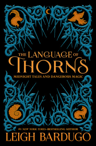{Release Day!} The Language of Thorns by Leigh Bardugo @FierceReads