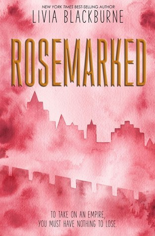 {Release Day Giveaway} #Rosemarked by Livia Blackburne @lkblackburne @DisneyHyperion