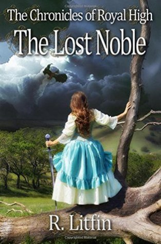 {Sale Alert+Giveaway} THE CHRONICLES OF ROYAL HIGH: THE LOST NOBLE by @R_Litfin