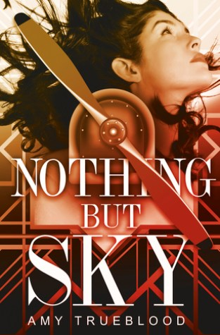 {Review} Nothing But Sky by Amy Trueblood