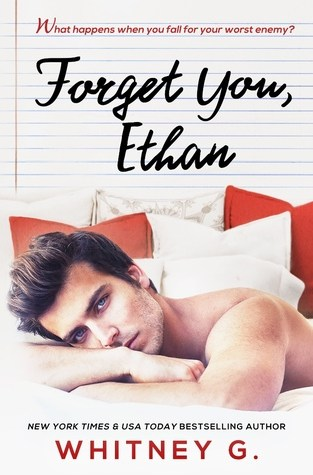{Review+Giveaway} Forget You, Ethan by Whitney G.