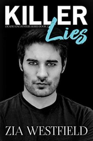 {Excerpt+Giveaway} Killer Lies by Zia Westfield