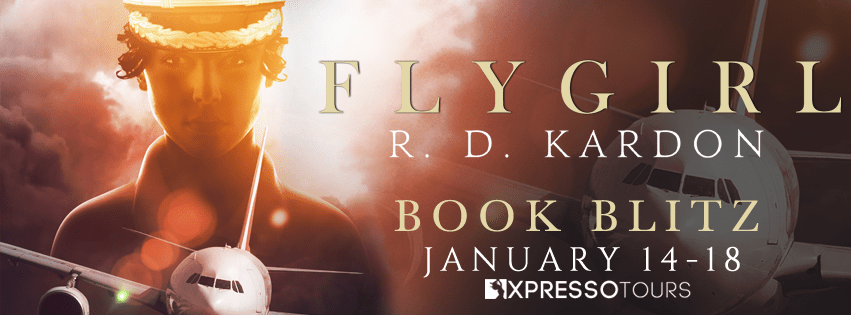 {Excerpt+Giveaway} Flygirl by R.D. Kardon