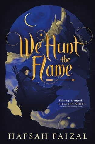 {Release Day Review} We Hunt the Flame by Hafsah Faizal