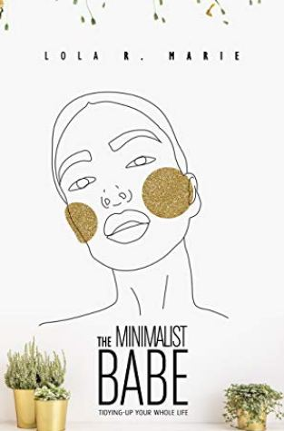 {Excerpt+Giveaway} The Minimalist Babe by Lola R. Marie