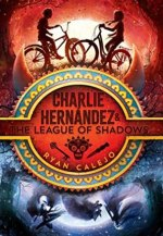 {Excerpt+Series Spotlight} Charlie Hernández and the League of Shadows by Ryan Calejo