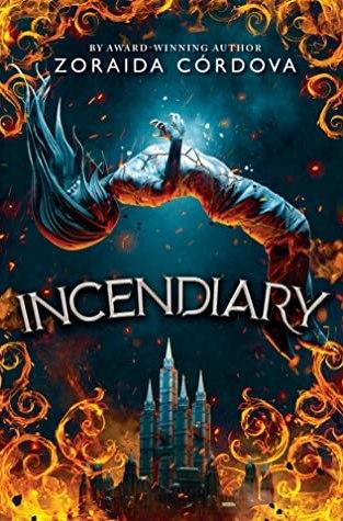 {Review+Giveaway} Incendiary by Zoraida Córdova