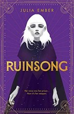 {ARC Review} Ruinsong by Julia Ember