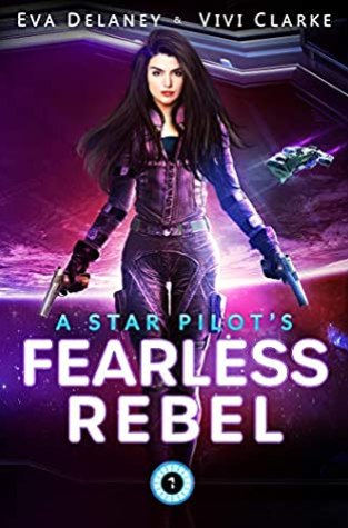 {Review+Giveaway} A Star Pilot's Fearless Rebel by Eva Delaney & Vivi Clarke