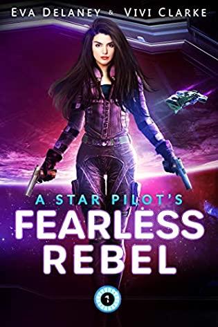 A Star Pilot's Fearless Rebel