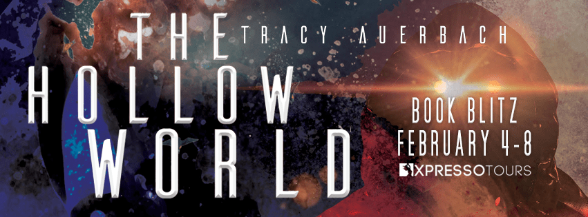 {Excerpt+Giveaway} The Hollow World by Tracy Auerbach