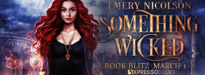 {Excerpt+Giveaway} Something Wicked by Emery Nicolson