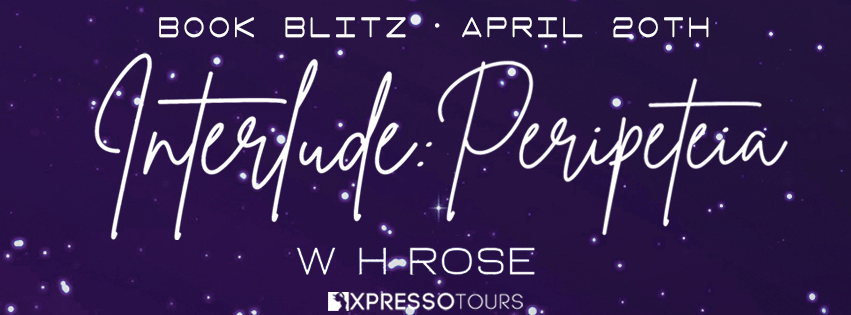 {Excerpt+Giveaway} Interlude: Peripeteia by W.H. Rose