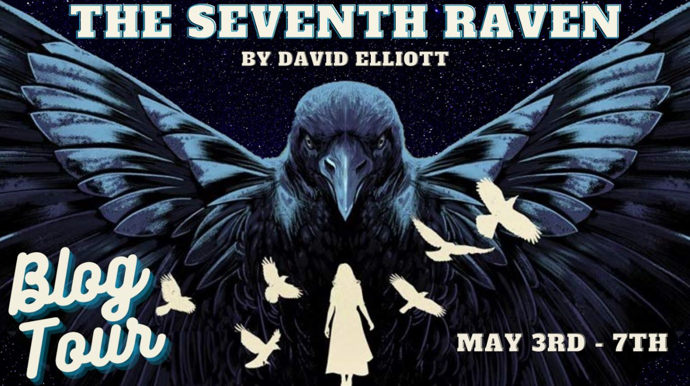 {Guest Post+Giveaway} The Seventh Raven by David Elliott