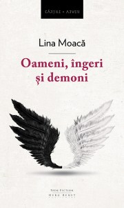Oameni, ingeri si demoni, Lina Moaca