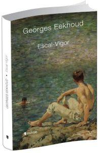 Escal-vigor, Georges Eekhoud