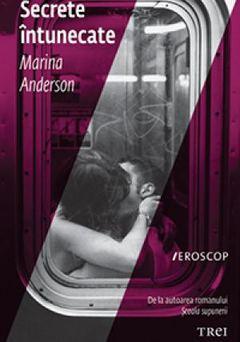 Secrete întunecate, Marina Anderson – Recenzie
