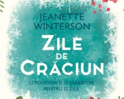 Zile de Crăciun, Jeanette Winterson – Humanitas Fiction